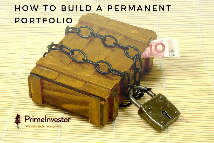 permanent portfolio, how to build a permanent portfolio,
